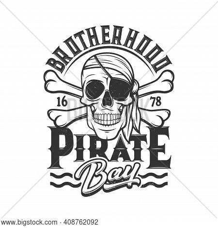 Pirate Skull T-shirt Print, Head Of Skeleton With Eye Patch And Bandana, Crossbones Flag. Pirate Bro