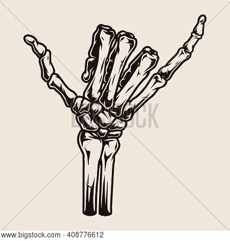 Skeleton Hand Showing Shaka Gesture In Vintage Monochrome Style Isolated Vector Illustration