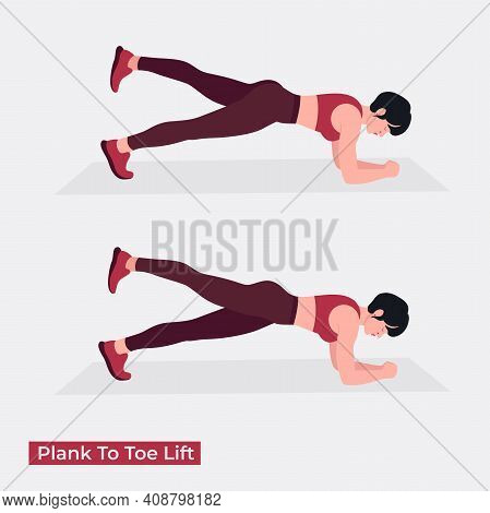 Plank To Toe Lift Exercise, Women Workout Fitness, Aerobic And Exercises. Vector Illustration.