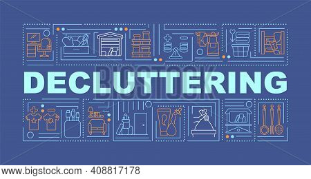Decluttering Word Concepts Banner. Cleaning Trash From Your Home Rooms. Infographics With Linear Ico