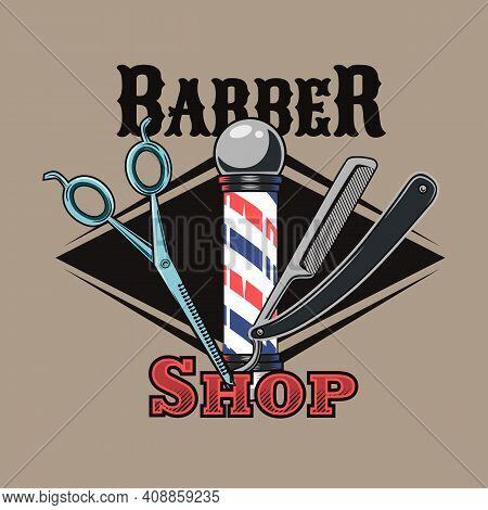 Retro Badge For Modern Barbershop Vector Illustration. Colorful Label With Pole, Scissors And Shavin