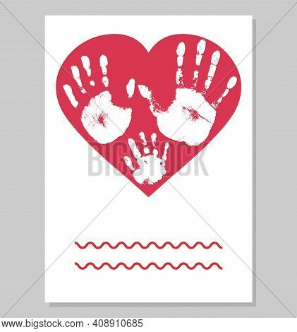 Greeting Card. White Imprint Of Baby Palm Hand And Mother Palm Hand And Father Palm In Red Heart Sha
