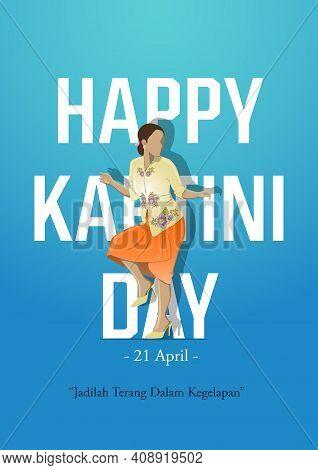 An Illustration Of Kartini Day Celebration. Jadilah Terang Dalam Kegelapan Means Be Light In The Dar