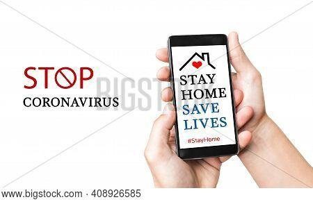 Stay At Home Advice To Stop Coronavirus Covid-19 Spreading.