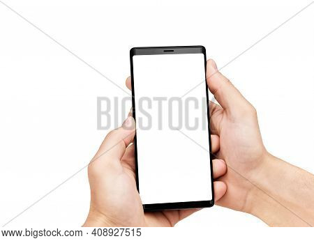 Close Up Of Man's Hands Holding Mobile Smart Phone With Blank Copy Space Screen, Isolated On White B