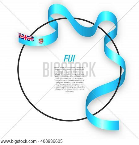 Waving Ribbon Flag Of Fiji On Circle Frame. Template For Independence Day Poster Design