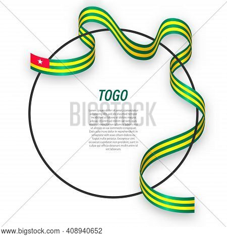 Waving Ribbon Flag Of Togo On Circle Frame. Template For Independence Day Poster Design