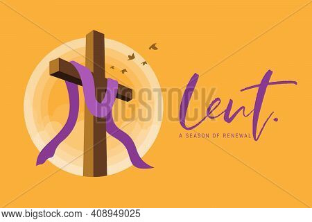 Lent, A Season Of Renewal Banner With Lent Cross Crucifix In Circle Sunset And Bird Flying On Yellow