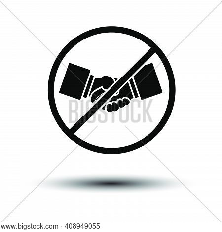 No Hand Shake Icon. Black On White Background With Shadow. Vector Illustration.