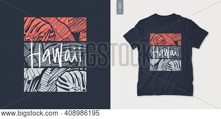 Hawaii Summer Graphic T-shirt Design, Tropical Print, Vector Illustration.