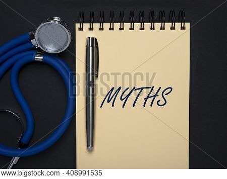 Medical Myths Concept. Inscription, Word About Fakes And Misinformation About Health