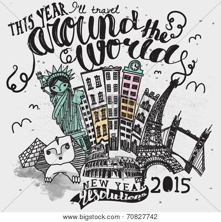 Vintage Style Travel Label - Around the world advertisement with hand lettering and hand drawn famous landmarks, including Statue of Liberty, Eiffel Tower, Giza Pyramids and Colosseum