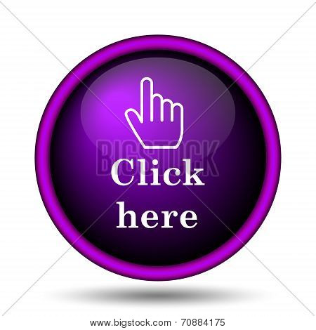 Click here icon. Internet button on white background. poster
