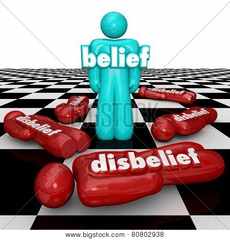 Belief word on a confident person standing as winner or victor on a chess board while others with disbelief or doubt fall or lose the competition, game or life