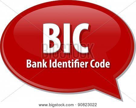 word speech bubble illustration of business acronym term BIC Bank Identifier Code vector