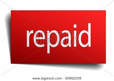 Repaid Red Paper Sign On White Background