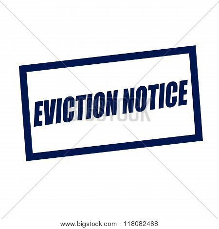 Eviction Notice Blueblack Stamp Text On White