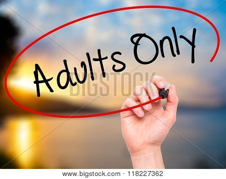 Man Hand Writing Adults Only With Black Marker On Visual Screen