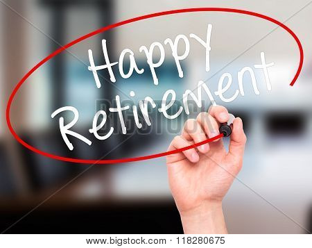 Man Hand Writing Happy Retirement  With Black Marker On Visual Screen