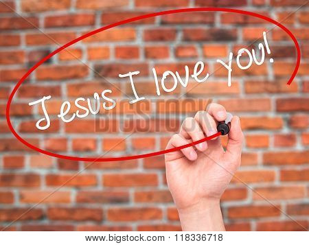 Man Hand Writing Jesus I Love You! With Black Marker On Visual Screen