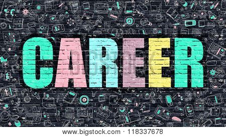 Career Concept. Multicolor on Dark Brickwall.