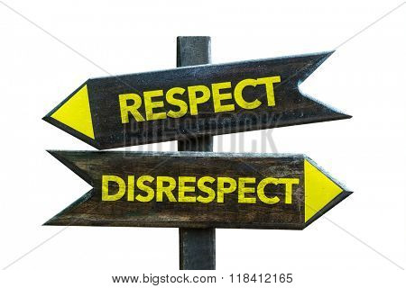 Respect - Disrespect signpost isolated on white background