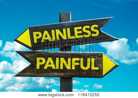 Painless - Painful signpost with sky background