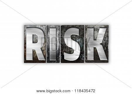 Risk Concept Isolated Metal Letterpress Type
