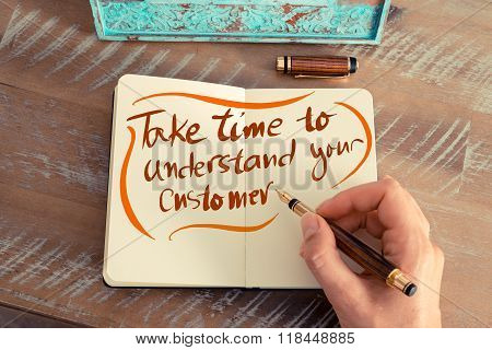 Written Text Take Time To Understand Your Customer