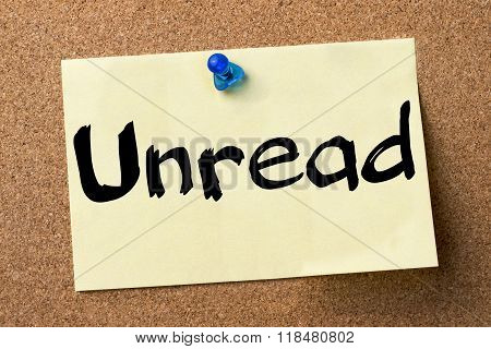Unread - Adhesive Label Pinned On Bulletin Board
