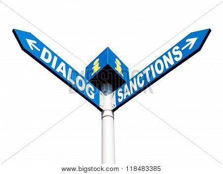Dialog-sanctions Road Sign