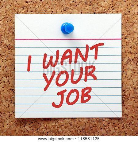I Want Your Job Notice