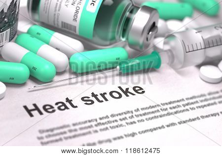 Diagnosis - Heat Stroke. Medical Concept with Blurred Background.