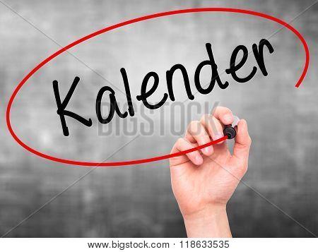 Man Hand Writing Kalender (calendar In German)  With Black Marker On Visual Screen