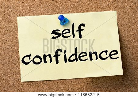 Self Confidence - Adhesive Label Pinned On Bulletin Board