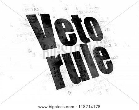 Political concept: Veto Rule on Digital background