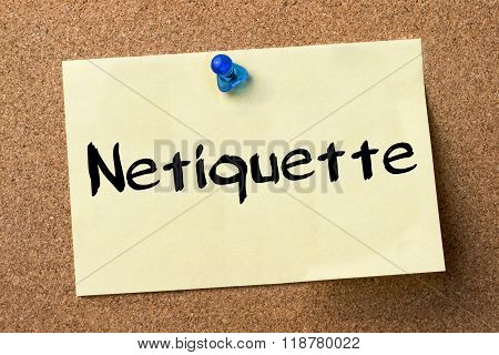 Netiquette - Adhesive Label Pinned On Bulletin Board