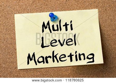 Multi Level Marketing Mlm - Adhesive Label Pinned On Bulletin Board