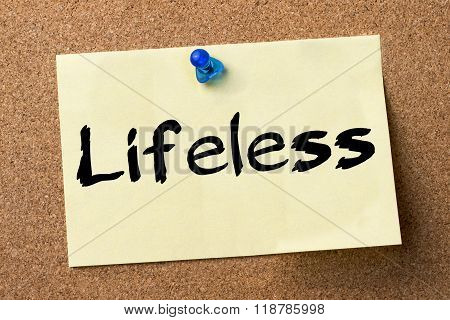 Lifeless - Adhesive Label Pinned On Bulletin Board