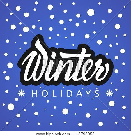 Winter holidays. Hand lettering