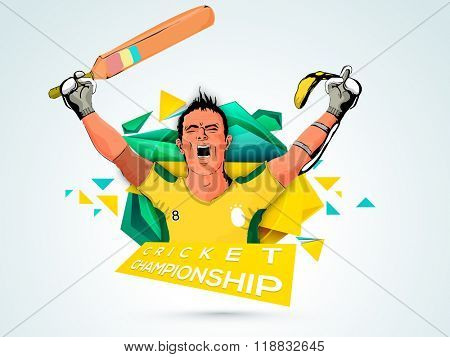 Illustration of a batsman in winning pose on abstract background for Cricket Championship concept.