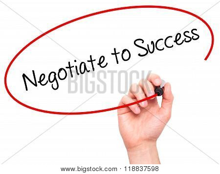 Man Hand Writing Negotiate To Success With Black Marker On Visual Screen