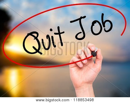 Man Hand Writing Quit Job With Black Marker On Visual Screen