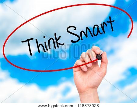 Man Hand Writing Think Smart  With Black Marker On Visual Screen