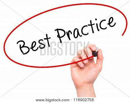 Man Hand Writing Best Practice With Marker On Transparent Wipe Board