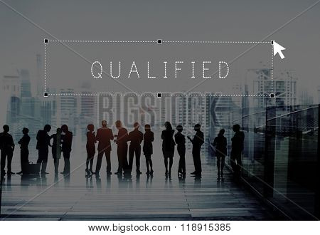 Qualified Qualify Qualification Certificate Suitable Concept