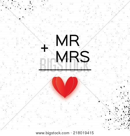 Mr and Mrs words. Mister plus Missis equal love on white. Paper cut Red heart. Romantic card For wedding invitations design, table decoration, cards, banners. Vector Illustration