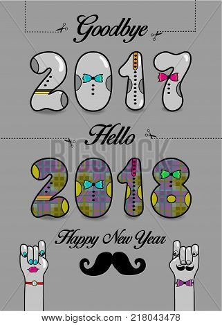 Goodbye 2017. Hello 2018. Happy New Year. Numbers by artistic font. Numerals with bowties. Cartoon male and female hands looking at each other. Vector Illustration