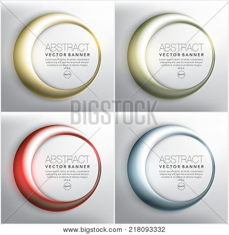 Abstract vector web banner set of 4. Round banners in 4 different colors. Rings with shiny lights. Isolated on the light background. Each item contains space for own text. Vector illustration. Eps 10.