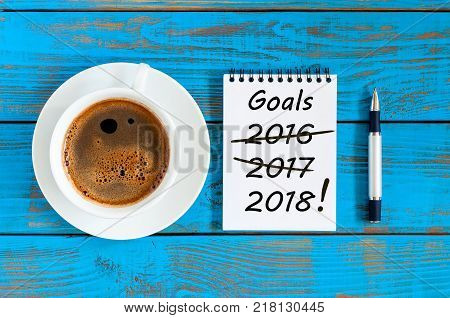 Goals 2018. Targets, goal, dreams and New Year's promises for the next year with strikeout numbers of 2016 and 2017 last years. Procrastination concept.